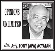 opinions unlimited Atty. TONY (APA) ACYATAN 