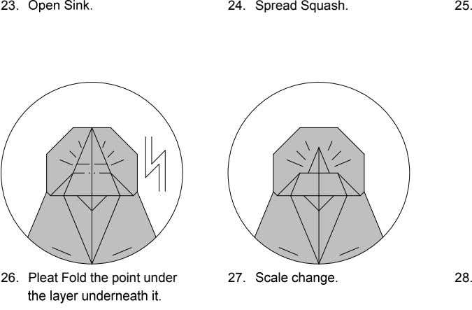 23. 24. Spread Squash. 25. 26. Pleat Fold the point under 27. 28.