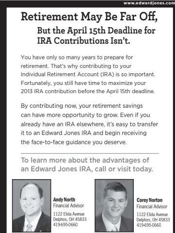 www.edwardjones.com Retirement May Be Far Off, But the April 15th Deadline for IRA Contributions Isn't.