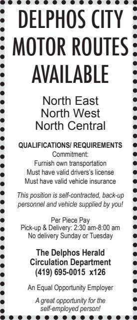 DELPHOS CITY MOTOR ROUTES AVAILABLE North East North West North Central QUALIFICATIONS/ REQUIREMENTS Commitment: