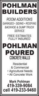 POHLMAN BUILDERS ROOM ADDITIONS GARAGES • SIDING • ROOFING BACKHOE & DUMP TRUCK SERVICE FREE