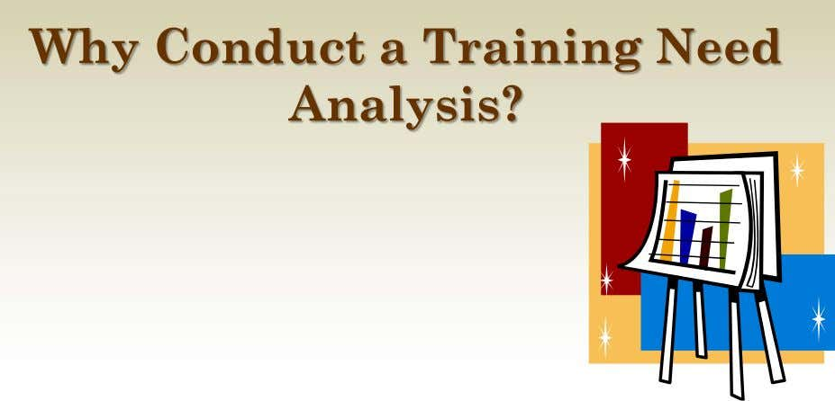 Why Conduct a Training Need Analysis?