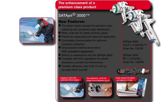SATA The enhancement of a premium class product As the leading manufacturer of spray equipment for