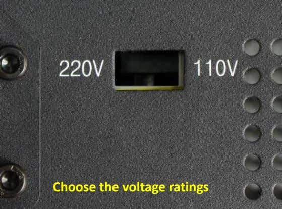 Choose the voltage ratings