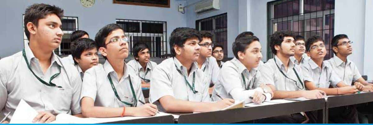 Class XI : IITJee Toppers classroom of 2012-13 Teaching Methodology ConCEpT BUiLding Batch wise classes