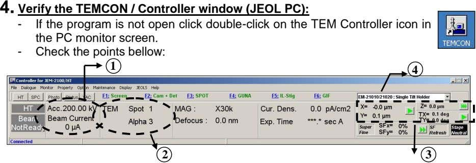 4. Verify the TEMCON / Controller window (JEOL PC): - If the program is not