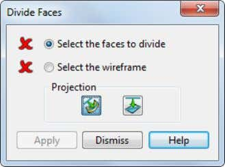 ( Solid Edit toolbar ) to display the Divide Faces dialog. 3 Select the face to