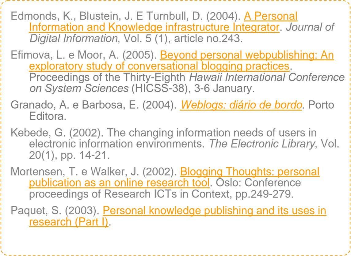 Edmonds, K., Blustein, J. E Turnbull, D. (2004). A Personal Information and Knowledge infrastructure Integrator.