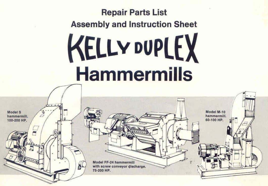 This material is supplied for use with the following Kelly Duplex machine: Machine: Shipping Order