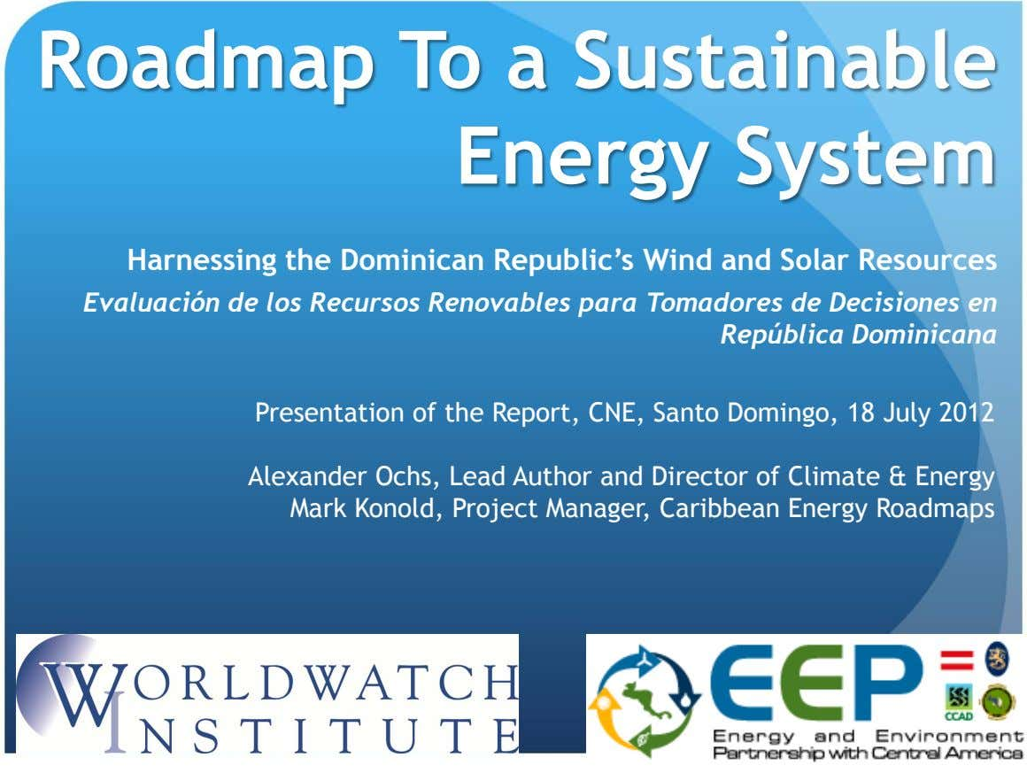 Roadmap To a Sustainable Energy System Harnessing the Dominican Republic's Wind and Solar Resources Evaluación