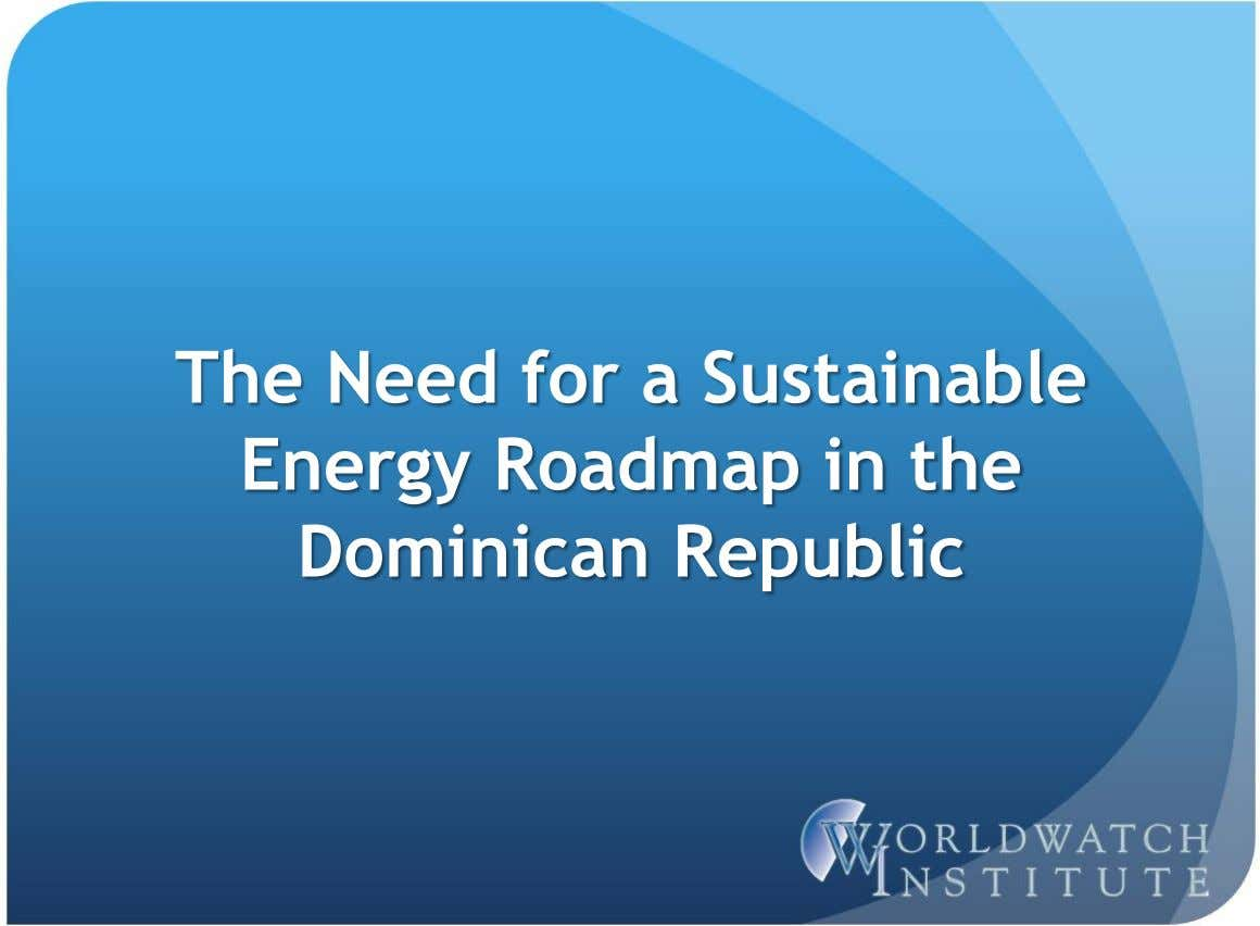 The Need for a Sustainable Energy Roadmap in the Dominican Republic