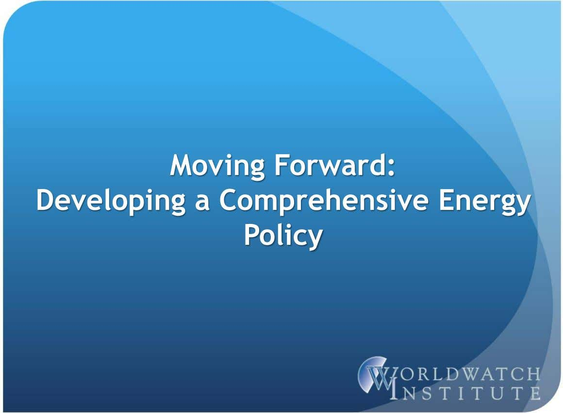 Moving Forward: Developing a Comprehensive Energy Policy