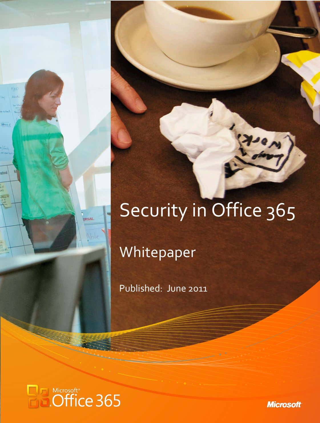 Security)in)Office)365 ) ) Whitepaper ) ) ) Published:))June)2011 ) ) )