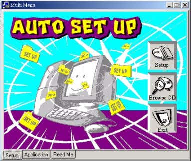 at the bottom. Please see the following illustration. The Setup button runs the software auto-installing program