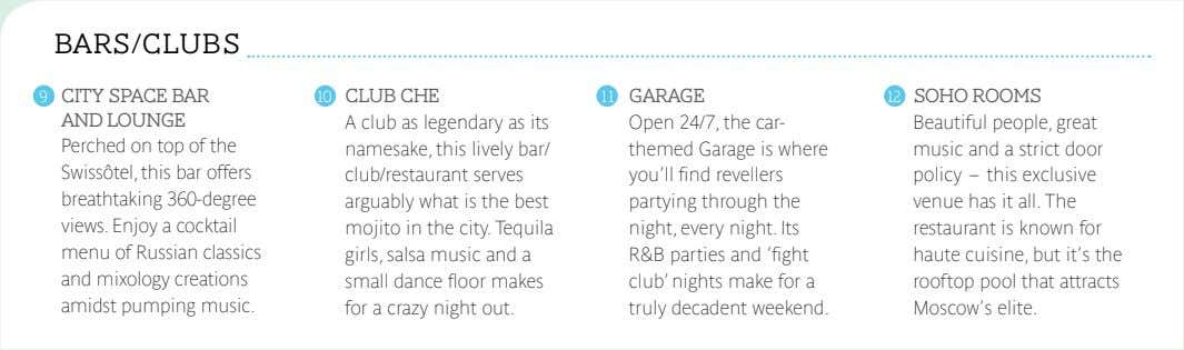 BARS/CLUBS 9 CITY SPACE BAR AND LOUNGE 10 CLUB CHE 11 GARAGE 12 SOHO ROOMS