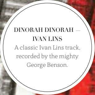 DINORAH DINORAH — IVAN LINS A classic Ivan Lins track, recorded by the mighty George