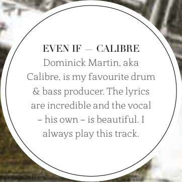 EVEN IF — CALIBRE Dominick Martin, aka Calibre, is my favourite drum & bass producer.