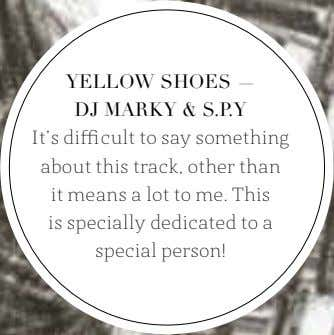 YELLOW SHOES — DJ MARKY & S.P.Y It's difficult to say something about this track,