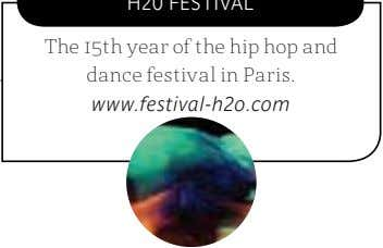 The 15th year of the hip hop and dance festival in Paris. www.festival-h2o.com