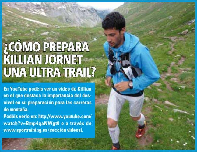¿CÓMO PREPARA KILLIAN jORNET UNA ULTRA TRAIL? En YouTube podéis ver un vídeo de Killian en