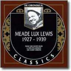 Lewis: Chicago, 4 set 1905 - Minneapolis, 7 giu 1964) . Honky Tonk Train Blues (Mead