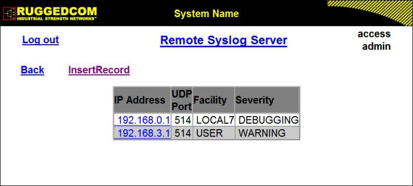 the server(s). 1.15.3. Configuring the Remote Syslog Server Figure 1.32. Remote Syslog Server Table Figure 1.33.