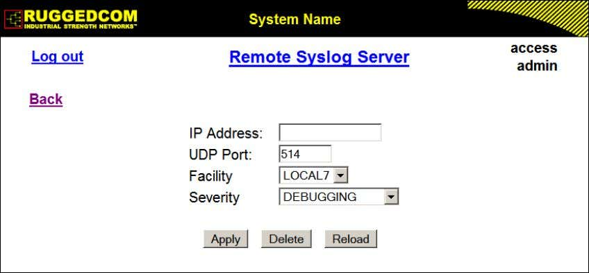 Remote Syslog Server Figure 1.32. Remote Syslog Server Table Figure 1.33. Remote Syslog Server Form IP