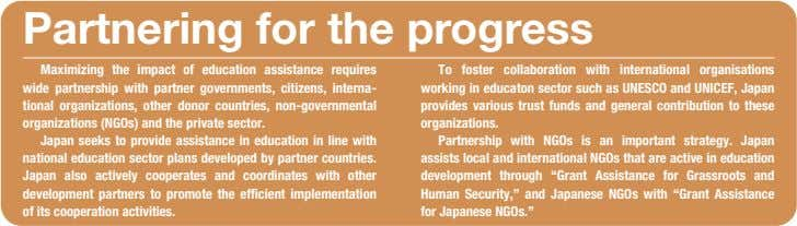 Partnering for the progress Maximizing the impact of education assistance requires wide partnership with partner