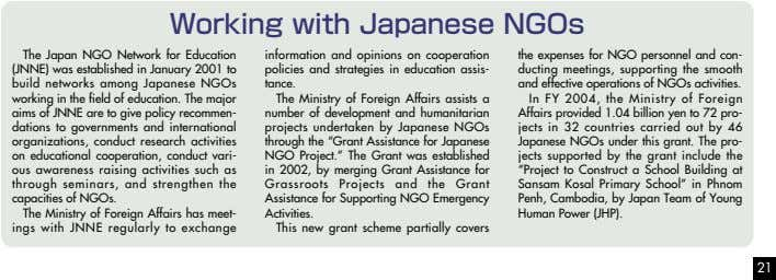 Working with Japanese NGOs The Japan NGO Network for Education (JNNE) was established in January