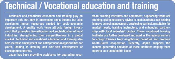 Technical / Vocational education and training Technical and vocational education and training play an important