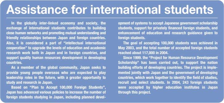 Assistance for international students In the globally inter-linked economy and society, the exchange of international
