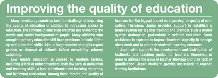 Improving the quality of education Many developing countries face the challenge of improving the quality