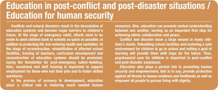 Education in post-conflict and post-disaster situations / Education for human security Conflicts and natural disasters