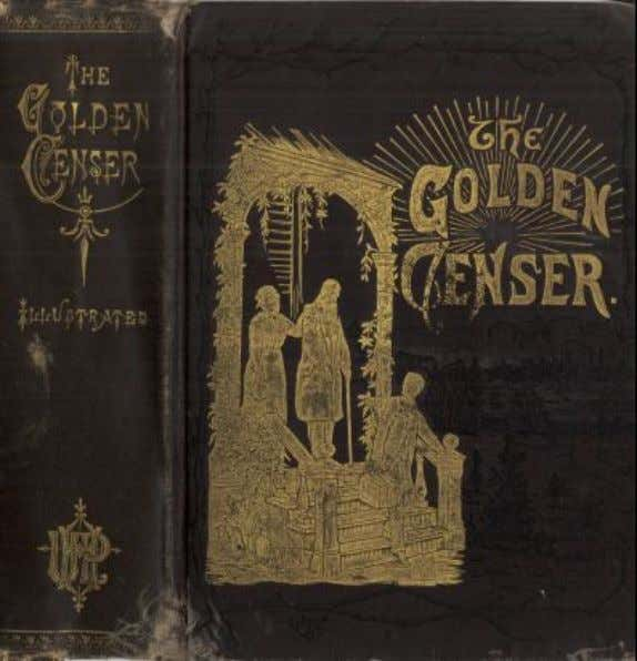 "eBook of ""The Golden Censer"", by John McGovern. TIME. ""The mill will never grind with the"
