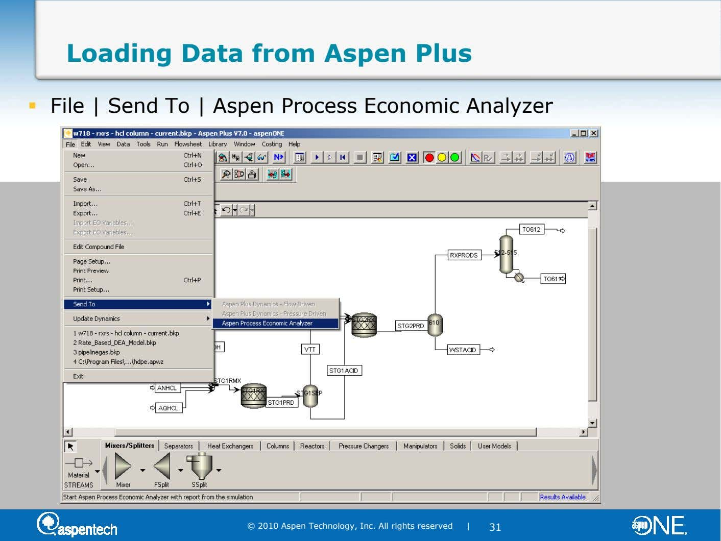 Loading Data from Aspen Plus File | Send To | Aspen Process Economic Analyzer © 2010