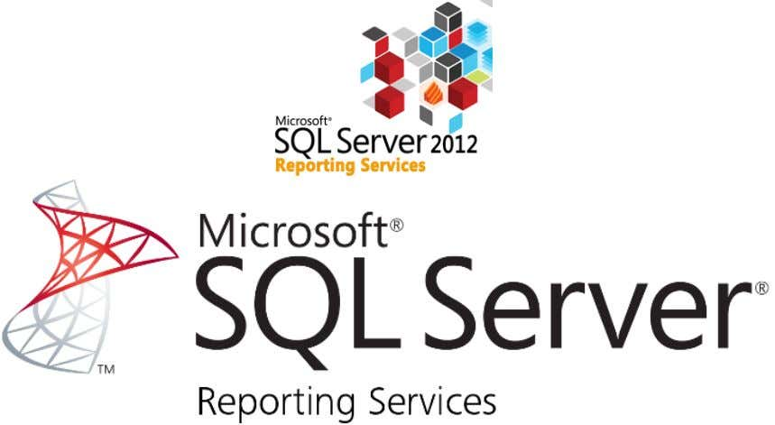 SUPPORT DE FORMATION SQL SERVER 2012 REPORTING SERVICES SQL SERVER 2012 REPORTING SERVICES Page 1