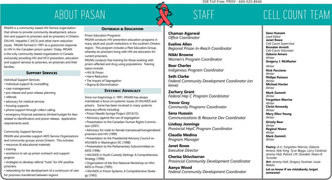 5S8 Toll Free: PROV - 604-525-8646 STAFF PASAN is a community-based HIV Service organization that