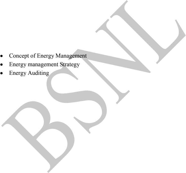 Concept of Energy Management Energy management Strategy Energy Auditing