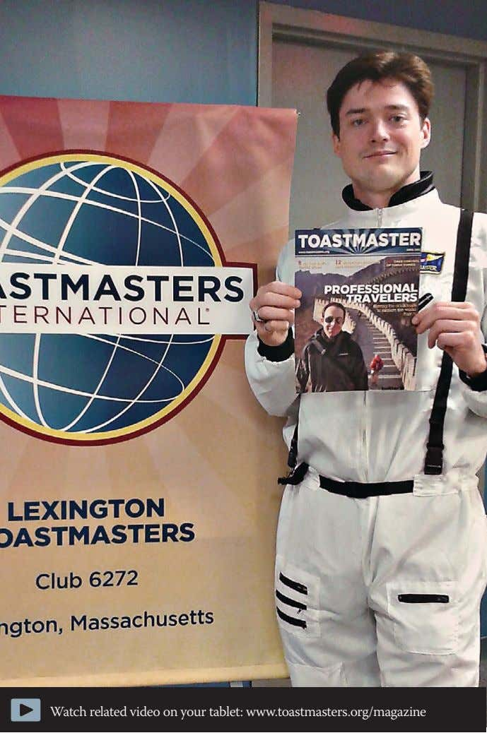 Watch related video on your tablet: www.toastmasters.org/magazine