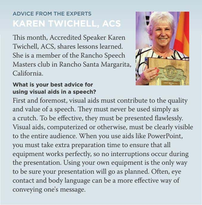 ADVICE FROM THE EXPERTS KAREN TWICHELL, ACS This month, Accredited Speaker Karen Twichell, ACS, shares