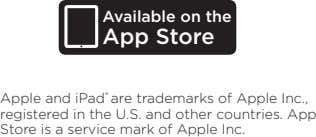 Available on the App Store Apple and iPad ® are trademarks of Apple Inc., registered