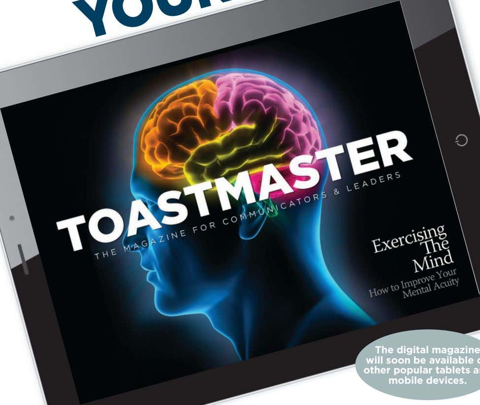 ON ® THIS ISSUE The digital magazine will soon be available on other popular tablets and