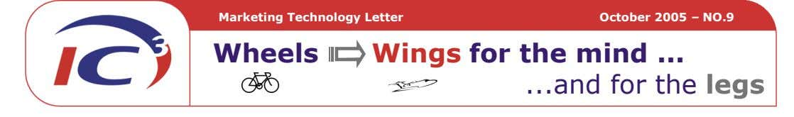 Marketing Technology Letter October 2005 – NO.9 Wheels Wings for the mind and for the