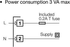 • Power consumption 3 VA max Included 0.2A T fuse L 1 Supply N 2