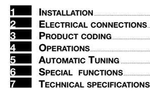 1 INSTALLATION 2 ELECTRICAL CONNECTIONS 3 PRODUCT CODING 4 OPERATIONS 5 AUTOMATIC TUNING 6 SPECIAL
