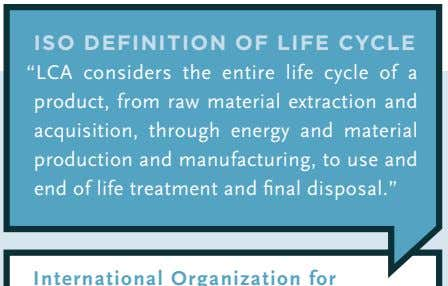 "ISO DEFINITION OF LIFE CYCLE ""LCA considers the entire life cycle of a product, from"