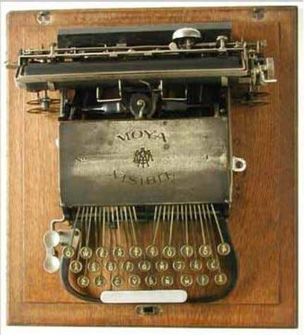 Moya Visible 3 First year of production: 1906 Company: Moya Typewriter Company.,Leicester, UK Serial nr:
