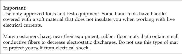 the following rules when working on electrical equipment. v Find the room emergency power-off (EPO) switch,