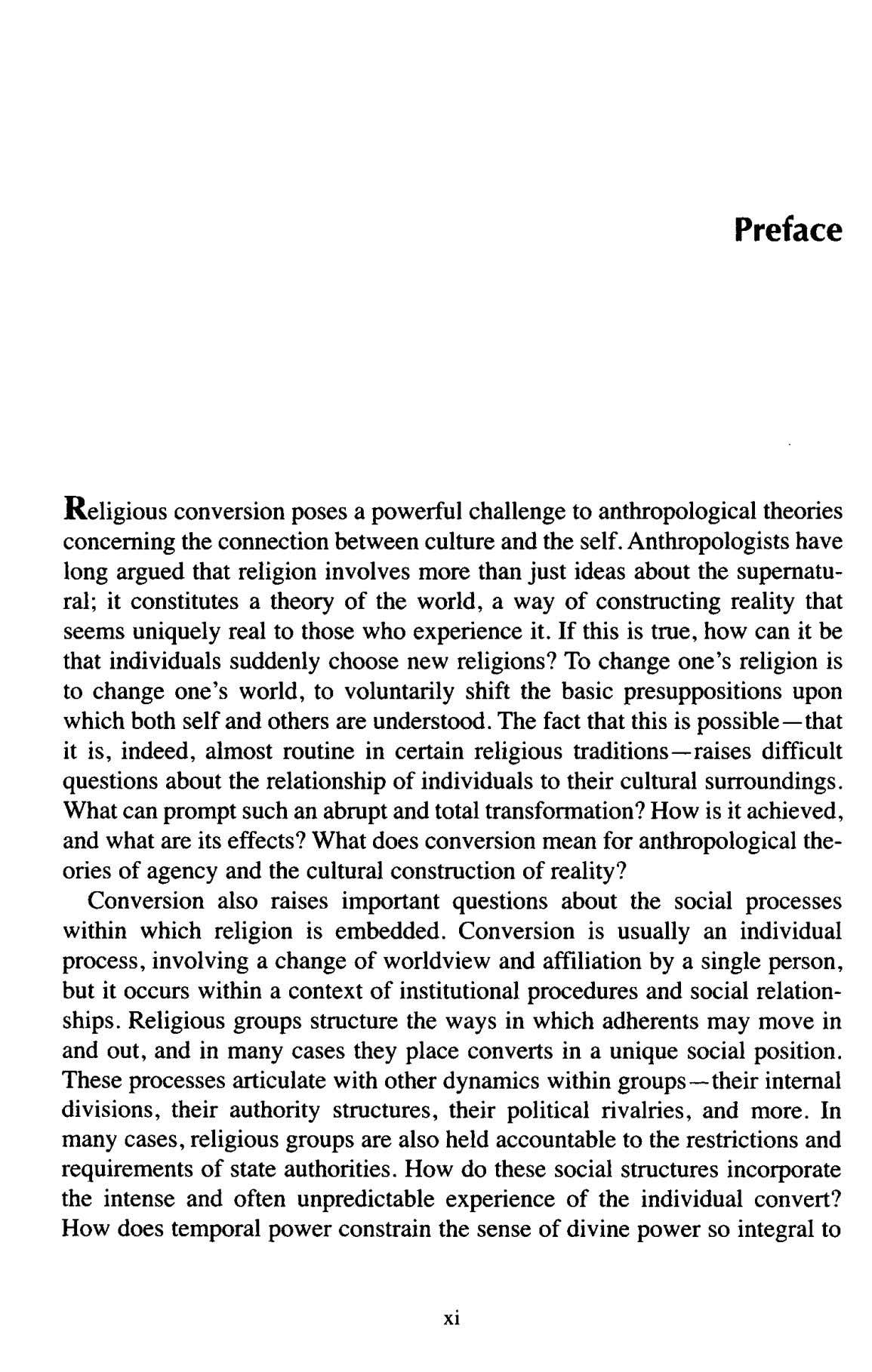Preface Religious conversion poses a powerful challenge to anthropologicaltheories concerning the connectionbetween