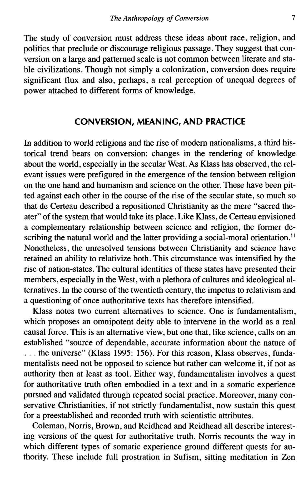 TheAnthropology of Conversion 7 The study of conversion must address these ideas about race, religion,